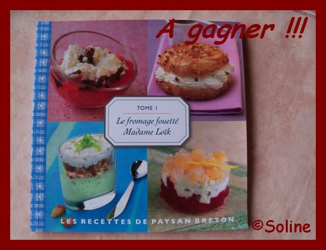 Soline cuisine 1er jeu concours sur soline cuisine avec paysan breton - Jeu concours cuisine ...